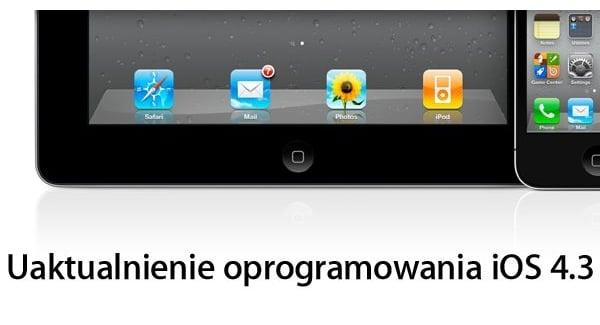 Tabletowo.pl iOS 4.3 dla iPada już jest! Apple Nowości