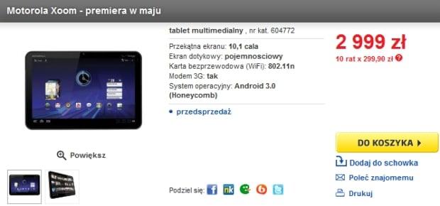 Tabletowo.pl Motorola Xoom w Polsce w maju. Chcesz kupić? Musisz mieć gruby portfel Motorola Nowości