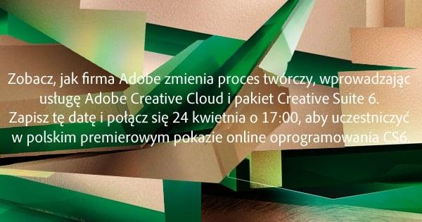 Tabletowo.pl Zaproszenie na Adobe Online Launch - zarezerwuj sobie czas Nowości