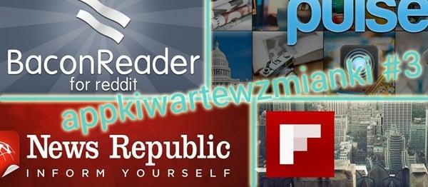 Tabletowo.pl appki warte wzmianki #3: 6 popularnych czytników newsów Aplikacje Nowości