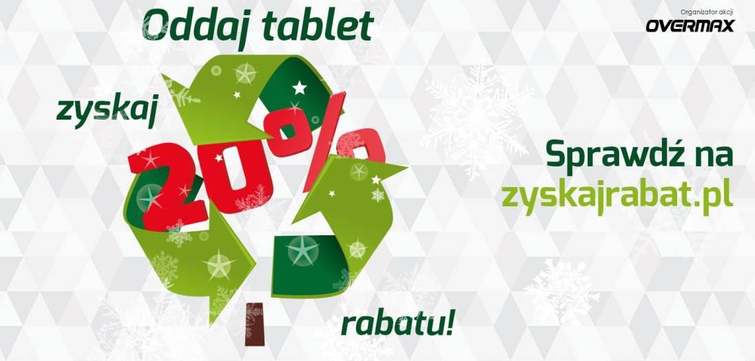 Posiadasz nieużywany już tablet Overmax? Możesz go oddać i otrzymać 20% rabatu na nowy 20