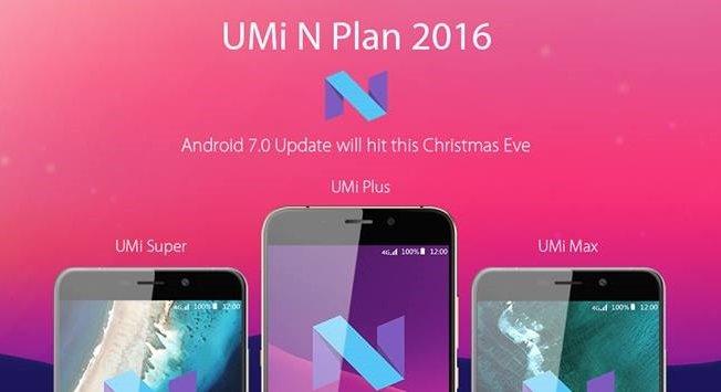 Tabletowo.pl UMi Super, UMi Plus i UMi Max  w grudniu otrzymają aktualizację do Androida 7.0 Nougat Aktualizacje Android Chińskie Smartfony