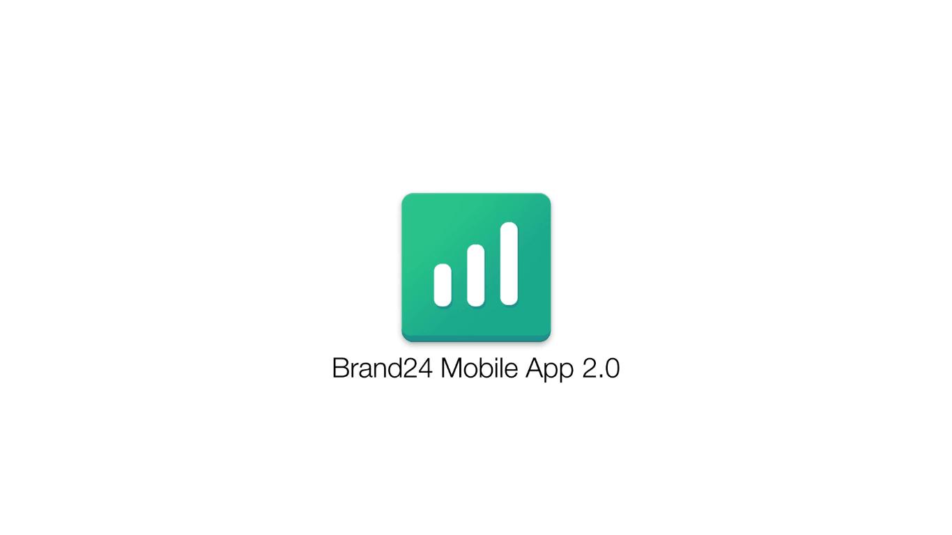 Tabletowo.pl Nowa wersja aplikacji Brand24 - świeższy wygląd i ważne nowości Aktualizacje Aplikacje