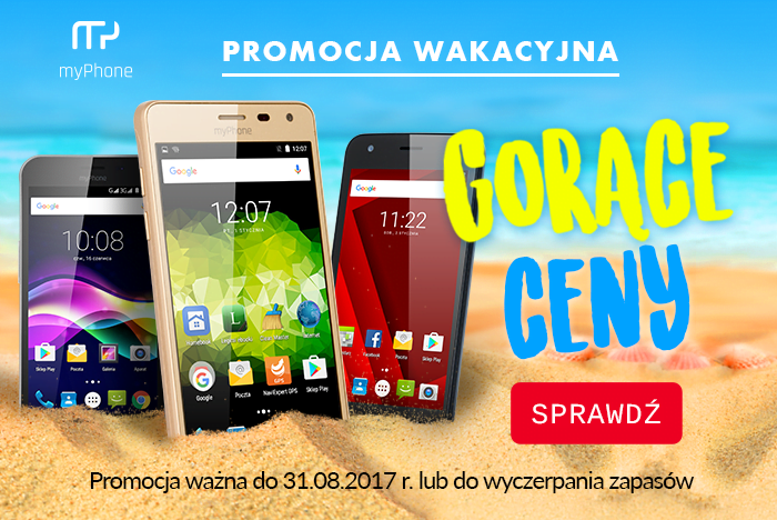 Wakacyjna promocja na smartfony myPhone - cztery modele w niższych cenach 21