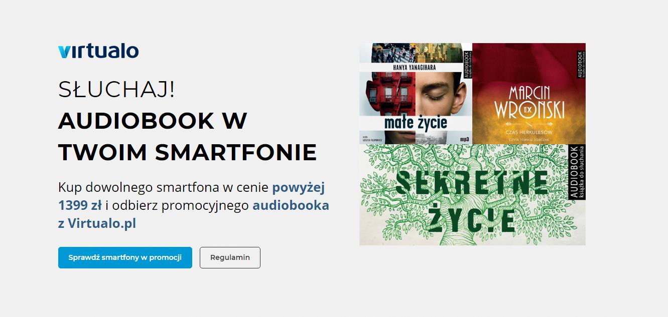 Promocja: kup smartfon za co najmniej 1400 złotych i odbierz za darmo audiobooka 29