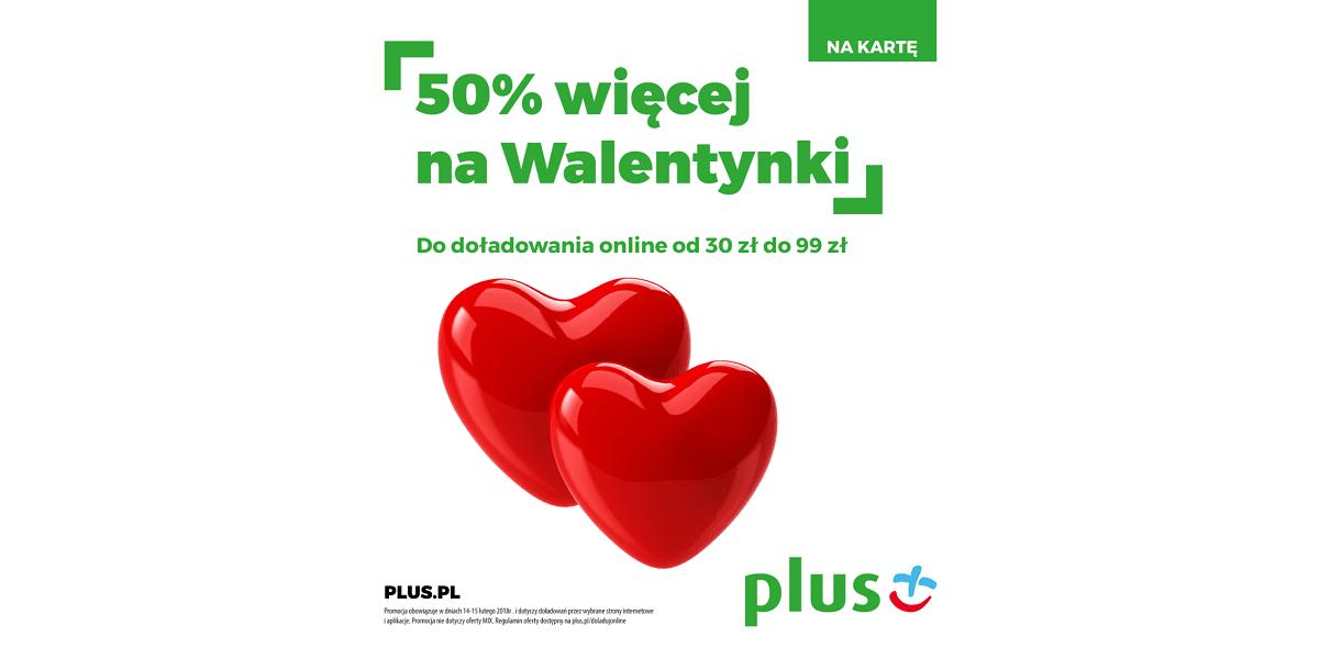Plus ułatwi użytkownikom prepaidów wyrazić swoje uczucia, bo na Walentynki daje 50% więcej doładowania 28