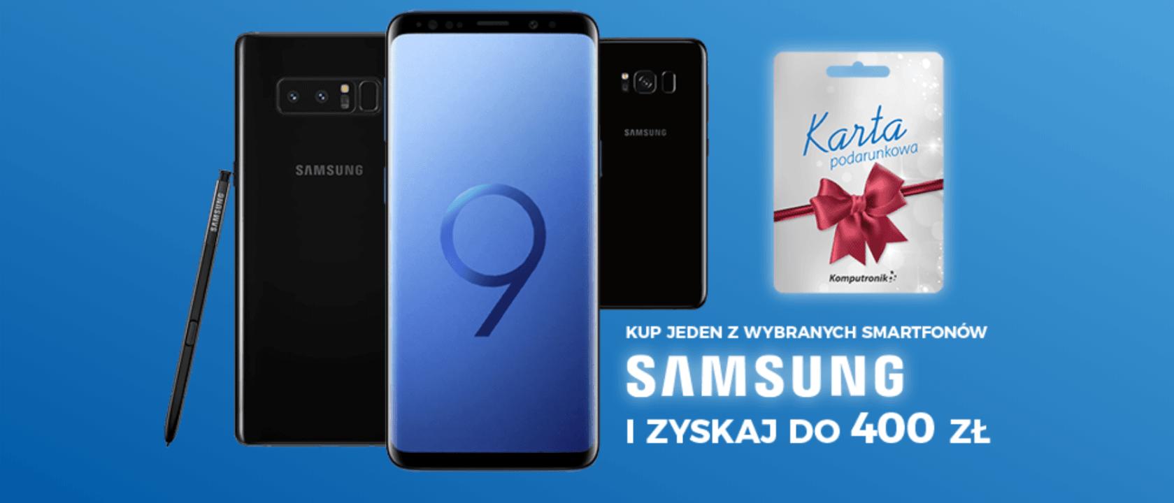 Promocja: za każde wydane 1000 zł na wybrane modele Samsunga, zyskasz 100 zł na karcie podarunkowej 19