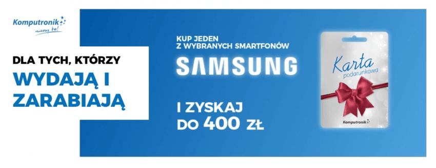 Promocja: za każde wydane 1000 zł na wybrane modele Samsunga, zyskasz 100 zł na karcie podarunkowej 21