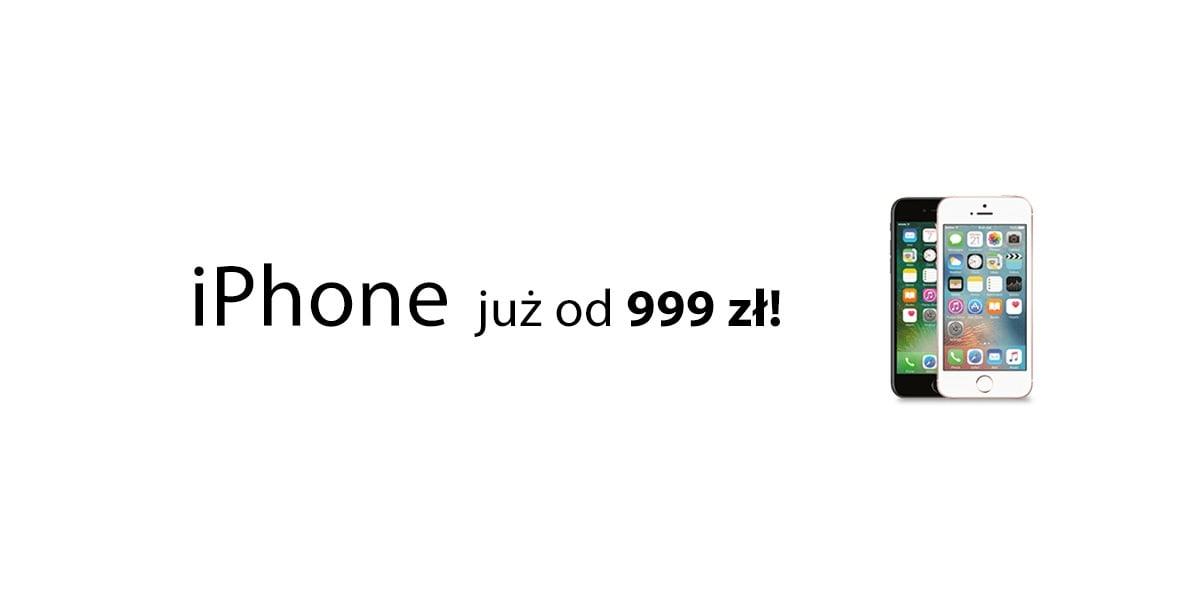 Nie czekaj do jutra, już dziś kup iPhone'a - starszego, ale za to w niższej cenie, już od 999 złotych! 29