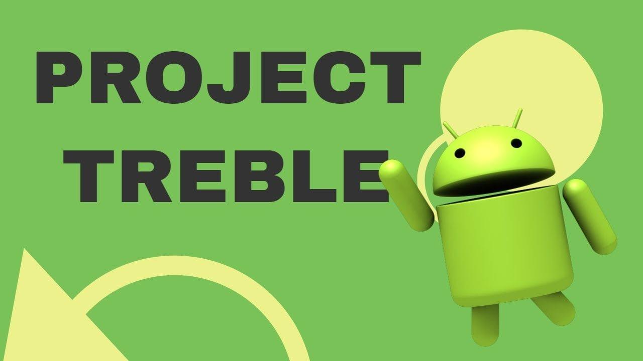 Sprawdź czy Twój smartfon wspiera Project Treble 18 Treble