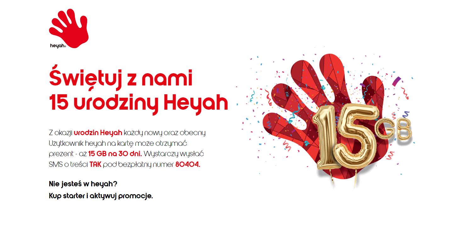 Z okazji rocznicy istnienia, Heyah rozdaje 15 GB internetu za darmo 29