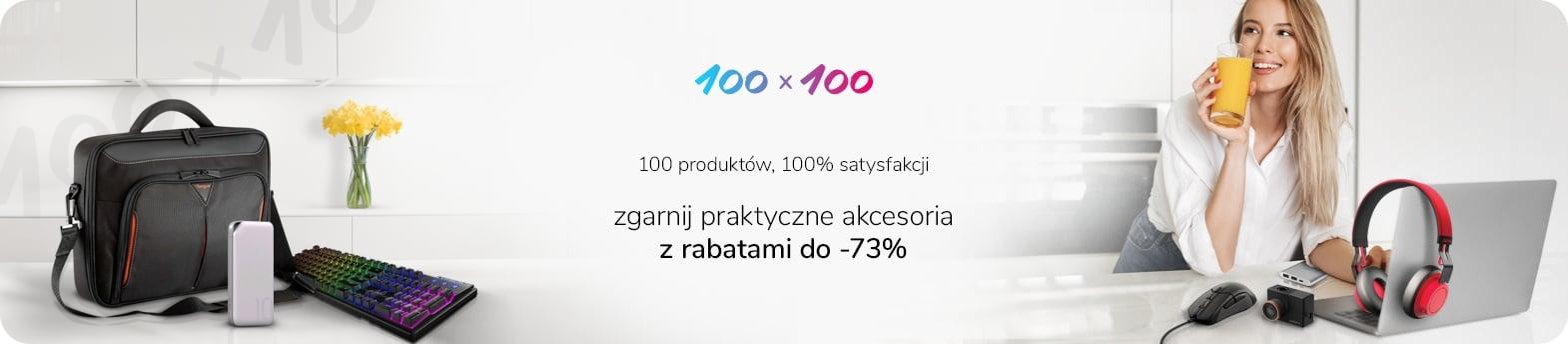 Promocja 100x100 w x-kom, a w niej rabaty do -73% na akcesoria