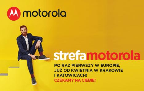 Pierwsze w Europie Strefy Motorola zostaną otwarte w Polsce! Z tej okazji szykują się promocje na akcesoria