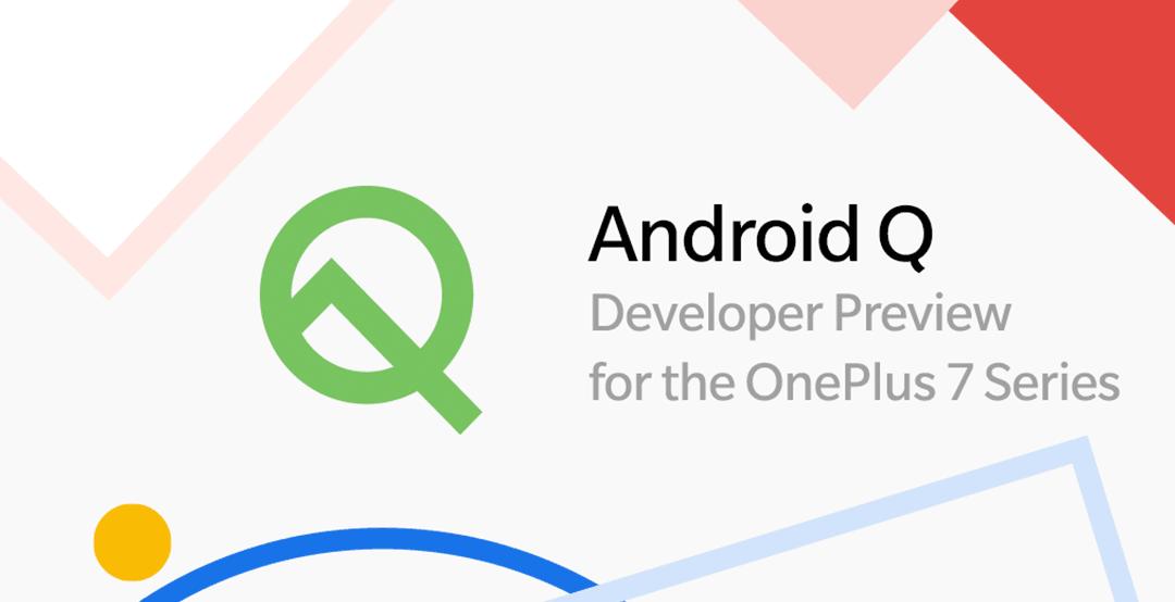 Android Q w wersji beta jest już dostępny dla smartfonów OnePlus 7 i OnePlus 7 Pro 24