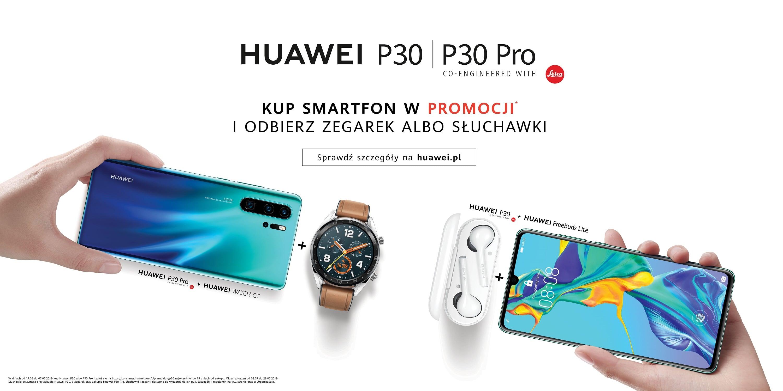 Promocja na Huawei P30 i P30 Pro - będzie można dostać zegarek lub słuchawki