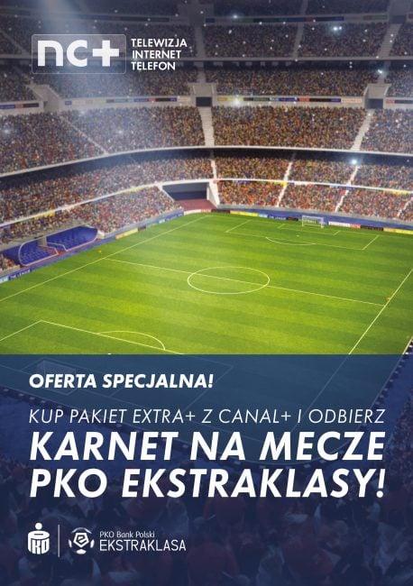 Promocja: Karnet na mecze PKO Ekstraklasy przy podpisaniu umowy z nc+