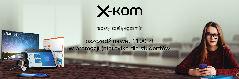 promocja x-kom (nie tylko) dla studentów