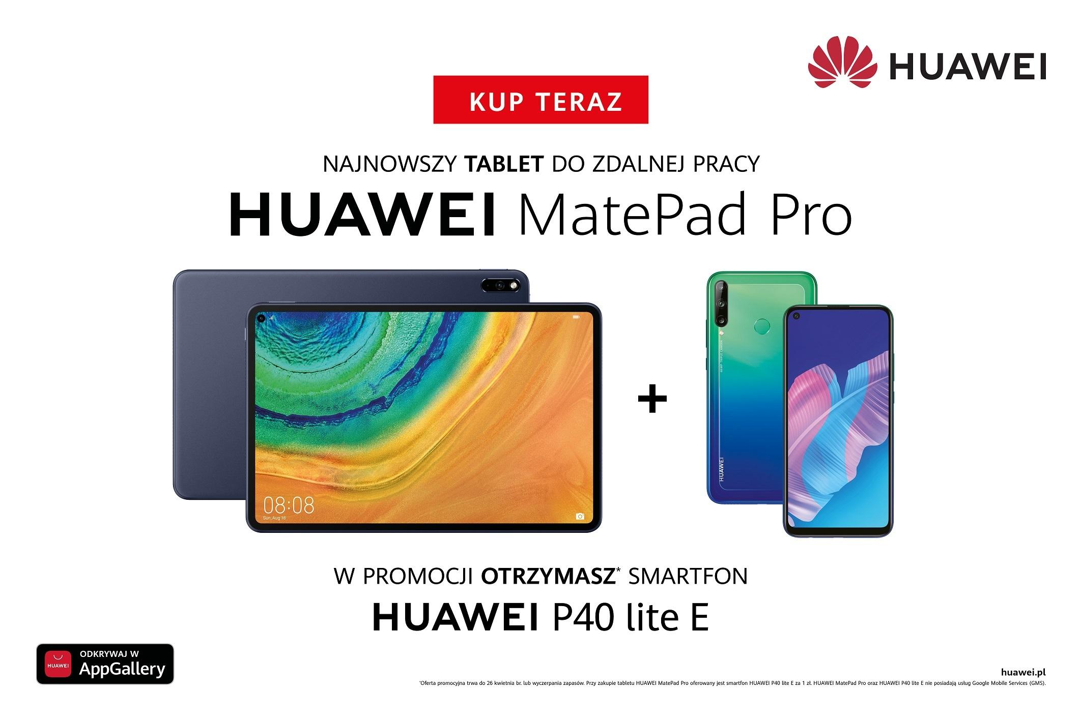 Niezła oferta: przy zakupie tabletu Huawei MatePad Pro, smartfon P40 Lite E za złotówkę