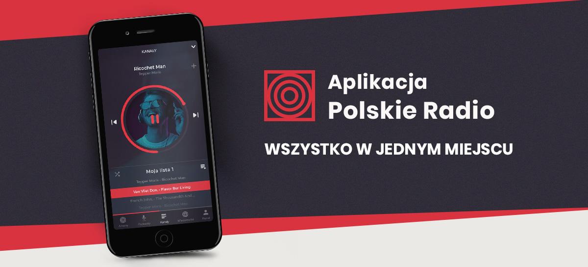Polskie Radio ma nową aplikację na Androida i iOS - ze streamem na żywo i podcastami na żądanie 24
