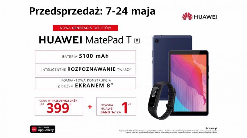 8-calowy tablet Huawei za 399 złotych! W przedsprzedaży smartband za złotówkę 19