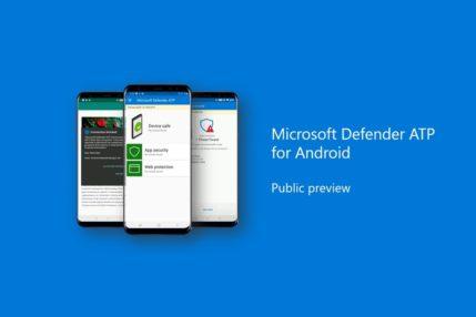 Antywirus Microsoft Defender trafia na Androida. Na razie w wersji testowej 14