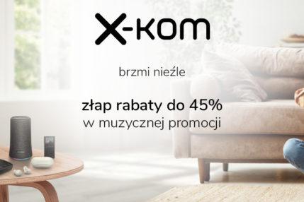x-kom promocja muzyka