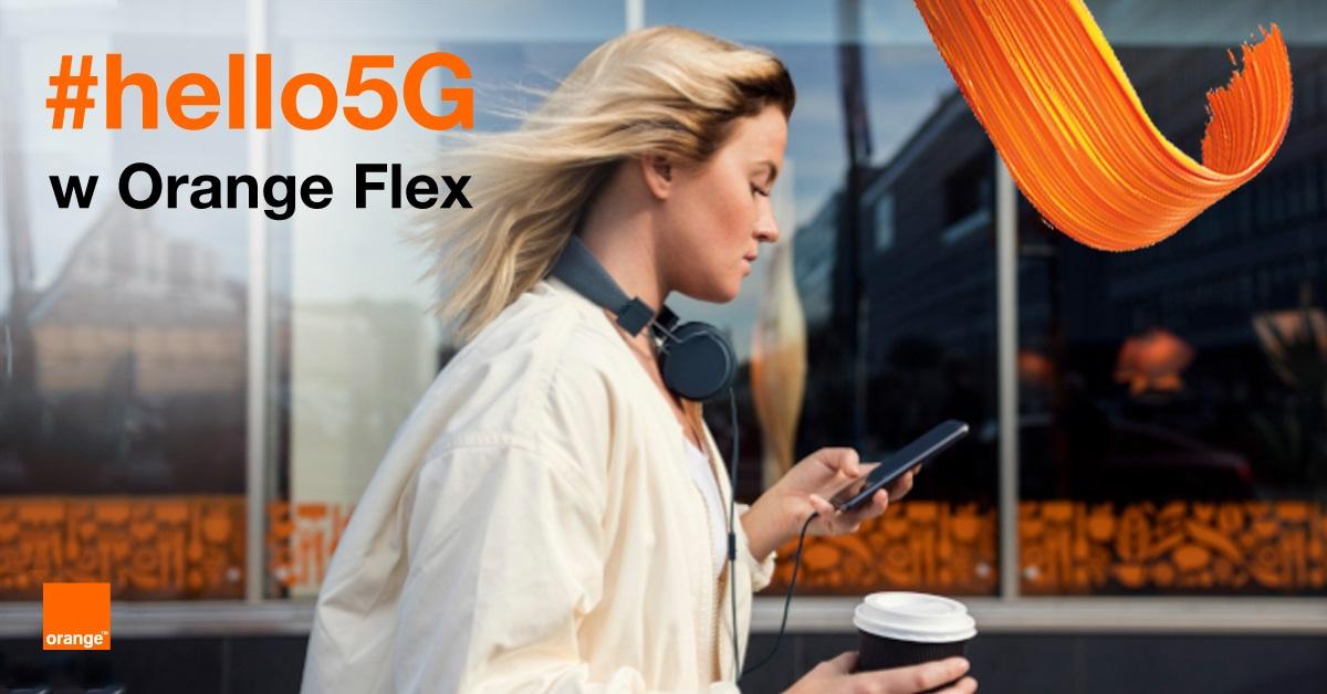 #hello5G w Orange Flex