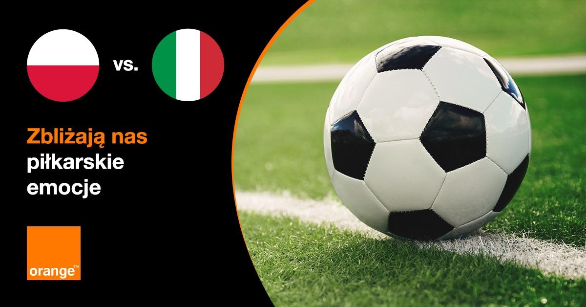 promocja GB za gole 14 GB mecz Polska Włochy Orange