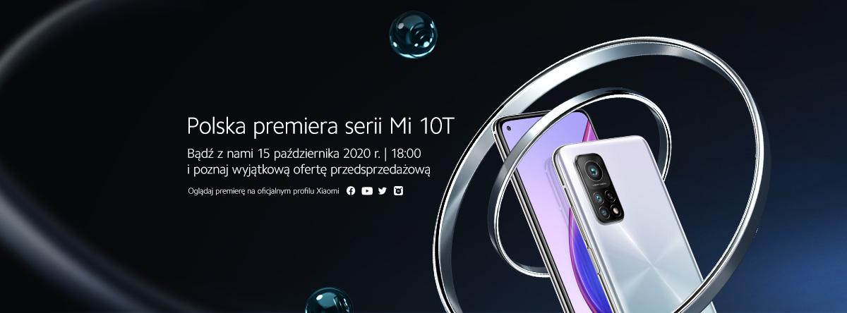 seria Xiaomi Mi 10T polska premiera
