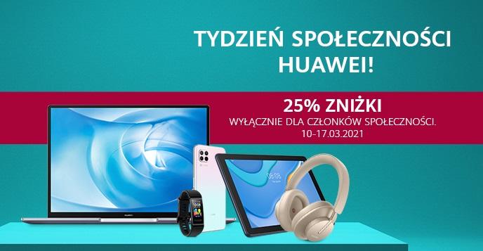 promocja Huawei Tydzień Społeczności marzec 2021