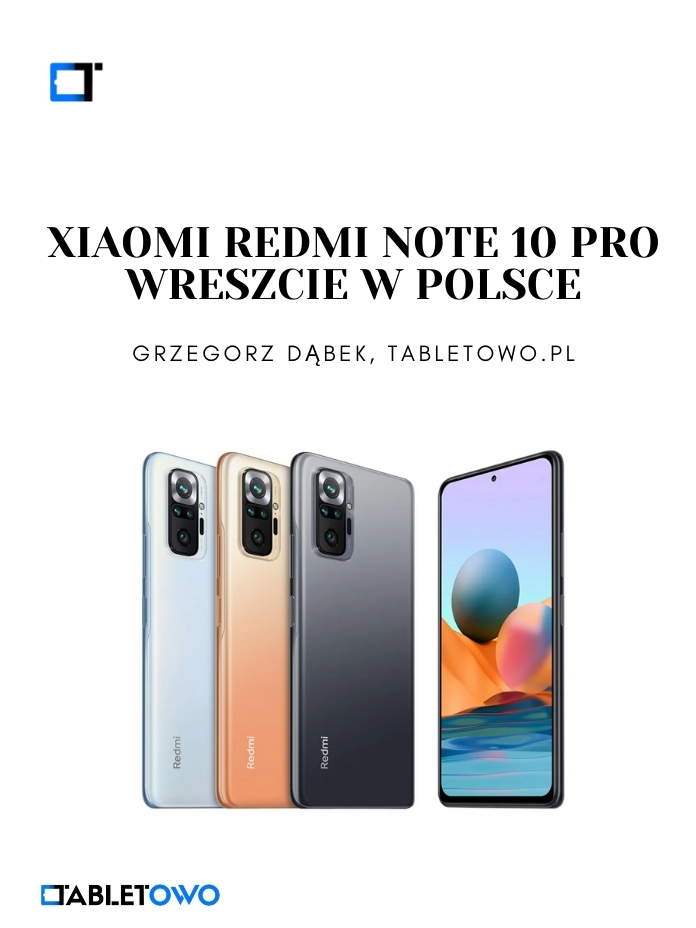 Redmi Note 10 Pro wreszcie w Polsce!