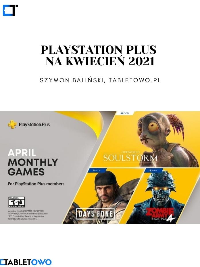 PlayStation Plus na kwiecień 2021