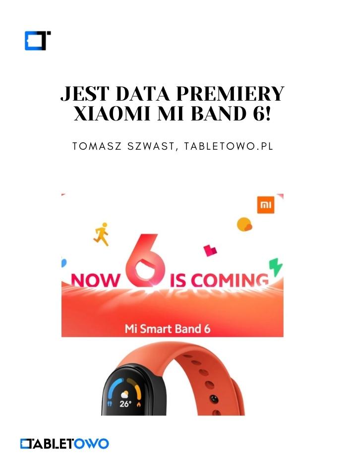 Jest data premiery Xiaomi Mi Band 6!