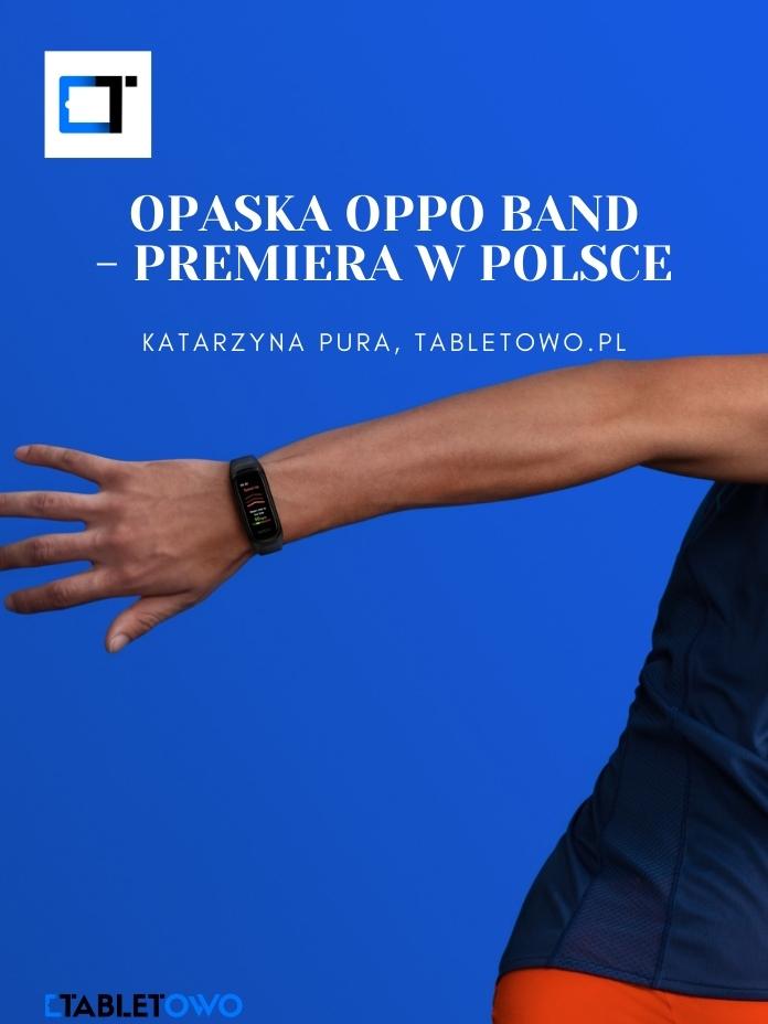 Opaska Oppo Band trafia do Polski