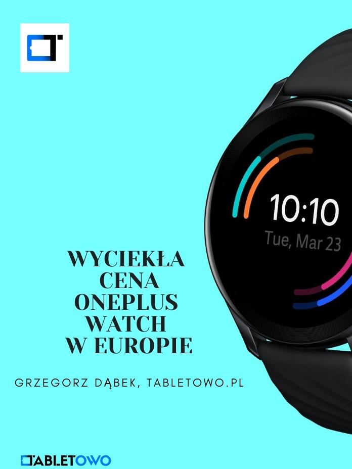 Wyciekła cena OnePlus Watch w Europie