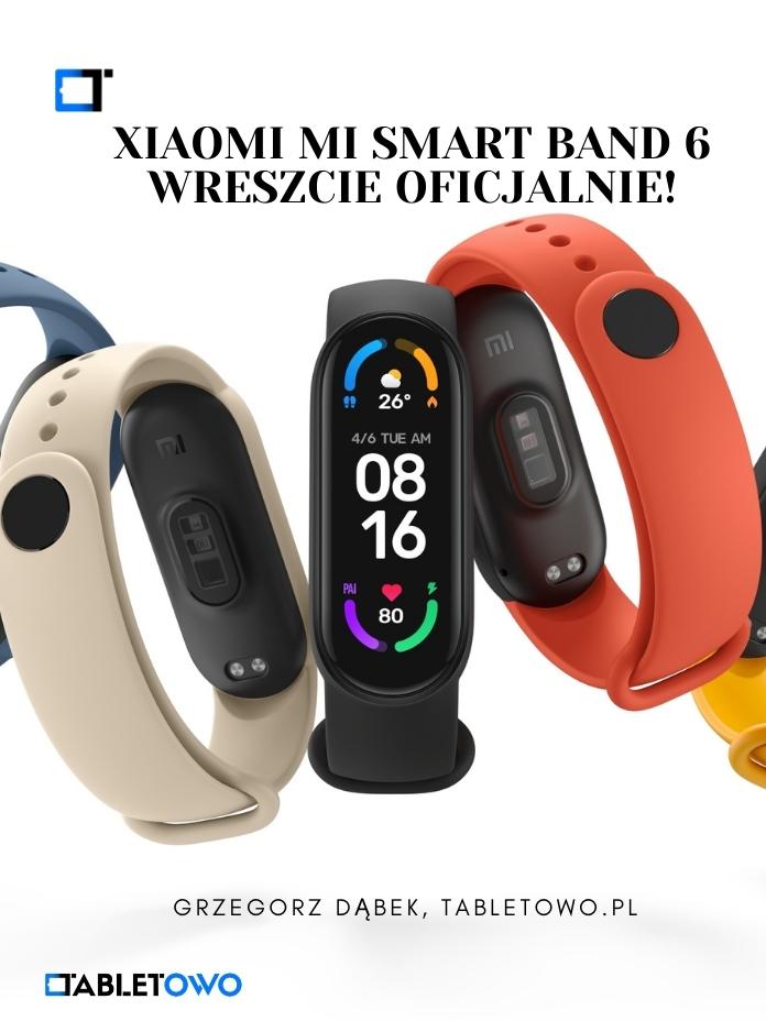 Xiaomi Mi Smart Band 6 oficjalnie!