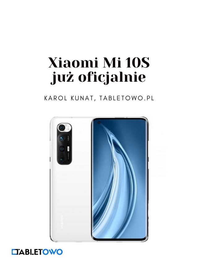 Xiaomi Mi 10S już oficjalnie
