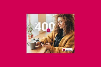 promocja Huawei Banku Millennium - do 400 złotych premii