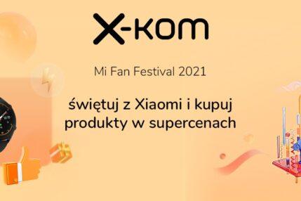 promocja x-kom Xiaomi Mi Fan Festival 2021