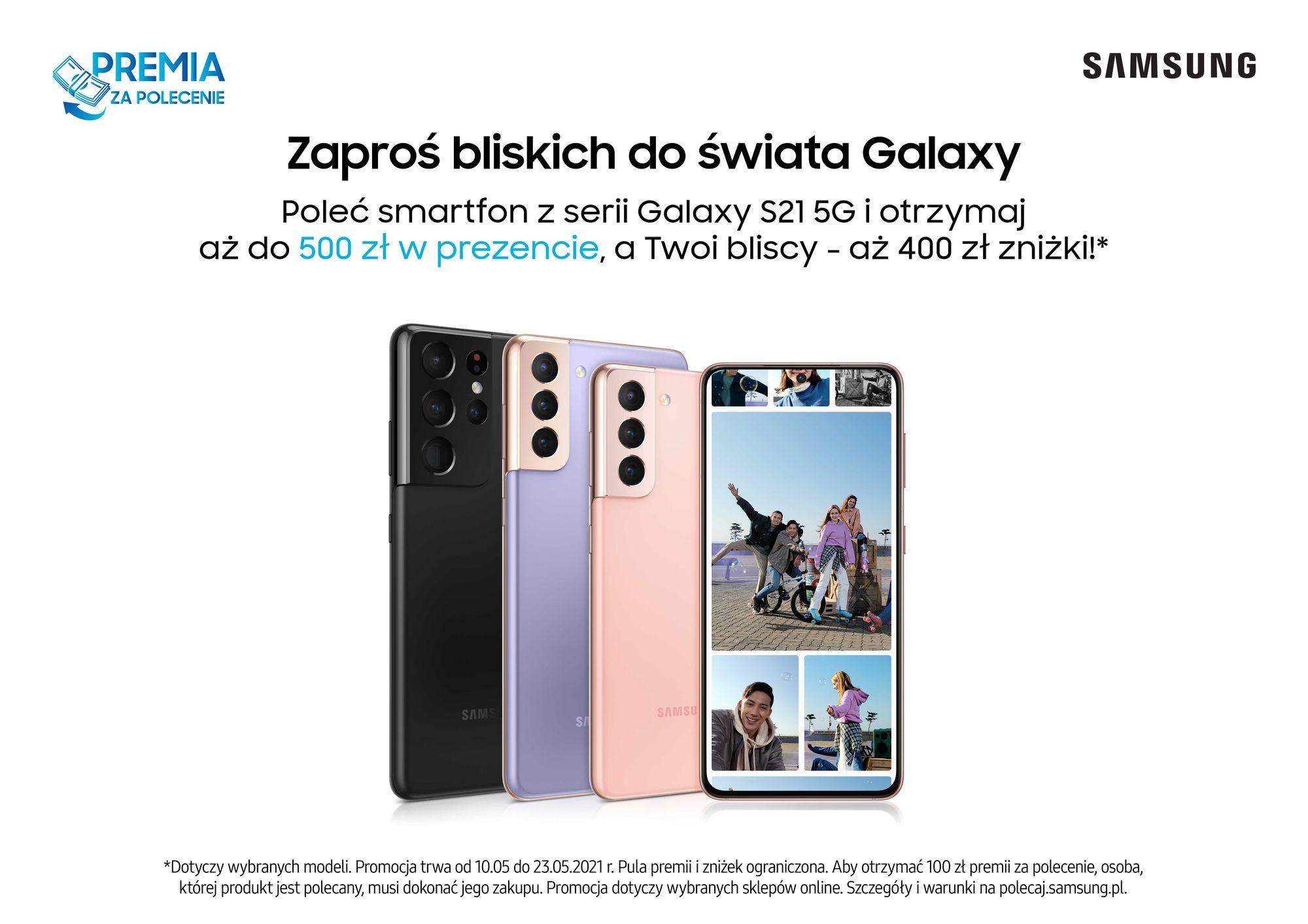 Samsung premia za polecenie Galaxy S21