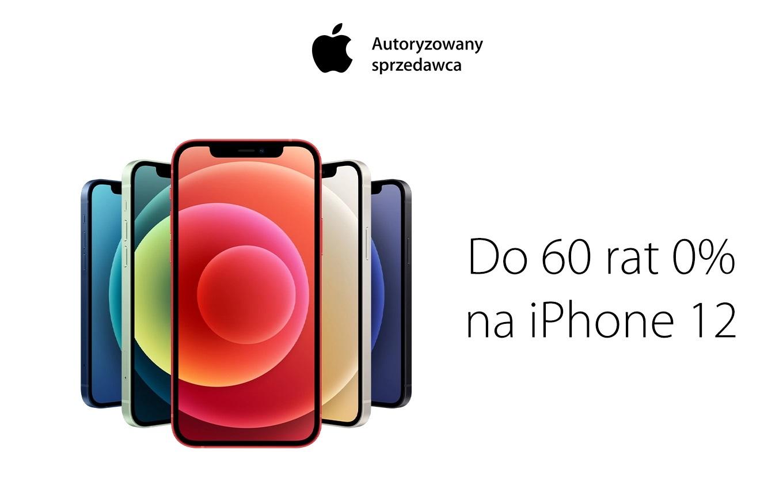 promocja iPhone 12 na raty 0%