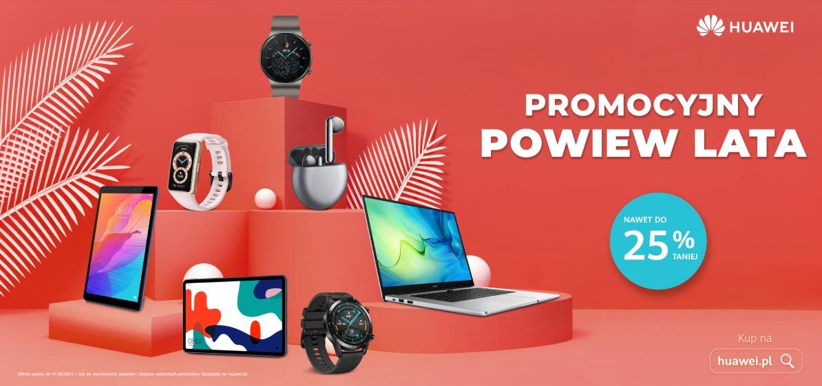 Promocyjny powiew lata Promocja na urządzenia Huawei lato 2021