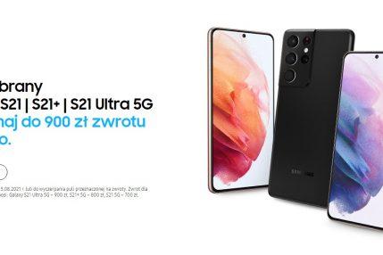 promocja do 900 złotych zwrotu po zakupie Galaxy S21
