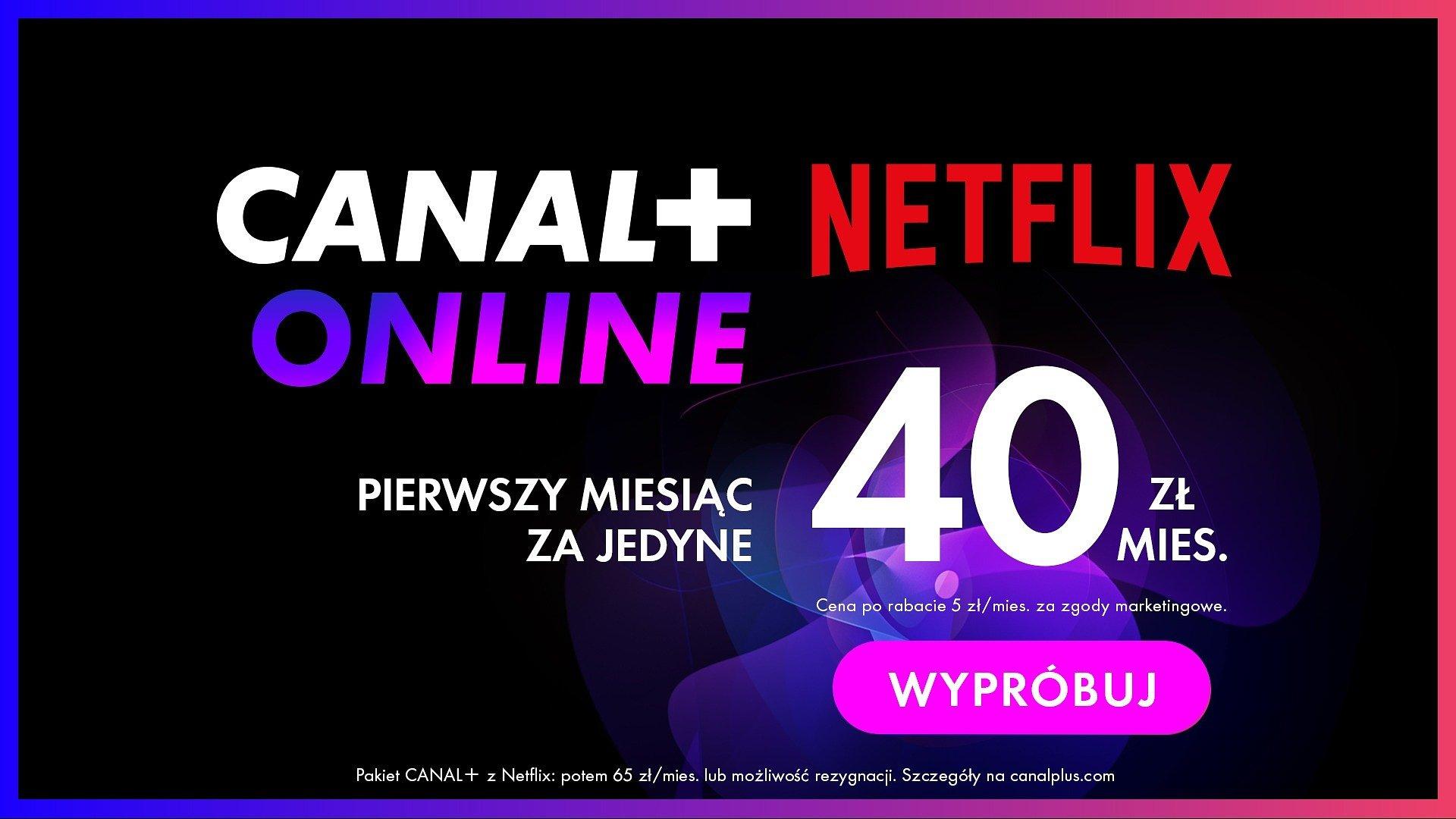 Nowa oferta Canal+ Online i Netfliksa. Pierwsza taka w Polsce
