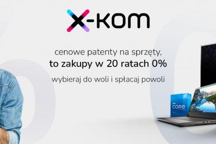 promocja x-kom 20 rat 0%